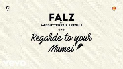 falz-regards-to-your-mumsi-art