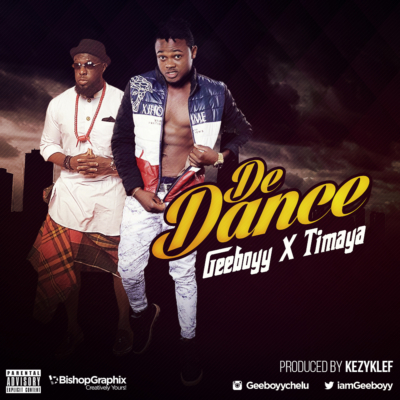 geeboyy-ft-timaya-de-dance-produced-by-kezyklef-mp3-image