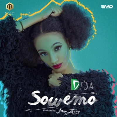 """Audio:Di'Ja – """"Sowemo"""" (Prod  By Don Jazzy) - #Latest"""