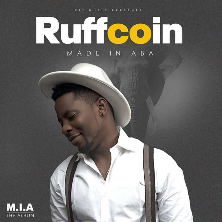 Audio:Ruffcoin - Made in Aba - #Latest Nigeria music downloads