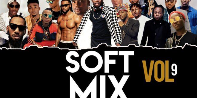 Mixtape: Dj Okeybest - Soft Mix(Vol 9) - #Latest Nigeria music downloads