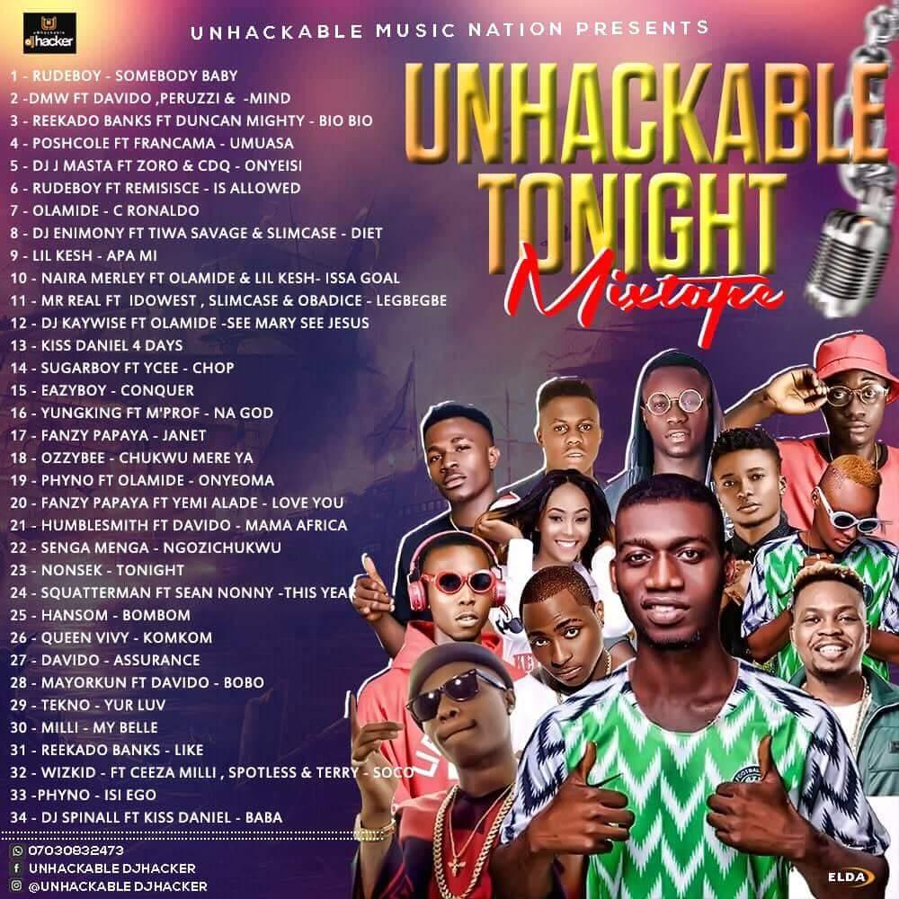 Mixtape: Dj Hacker - Unhackable Tonight Mix - #Latest Nigeria music