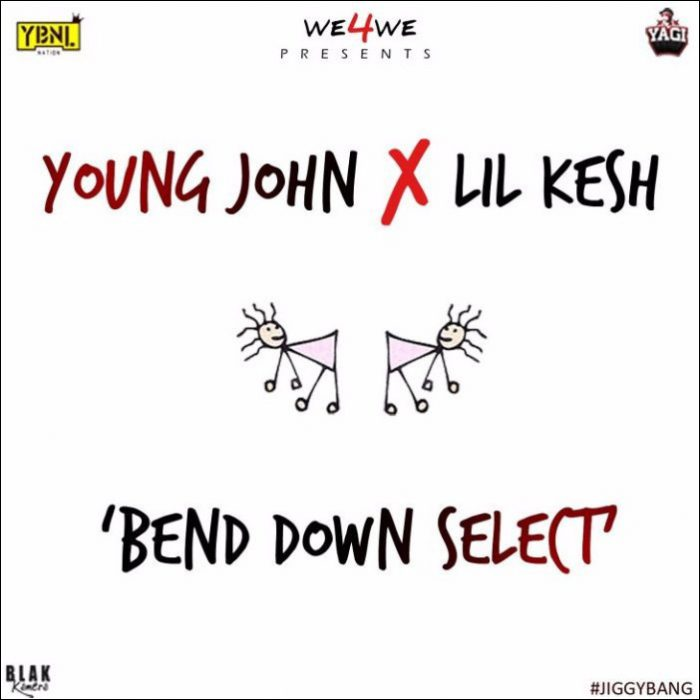 Young-John-X-Lil-Kesh-Bend-Down-Select-700x700-1-700x700